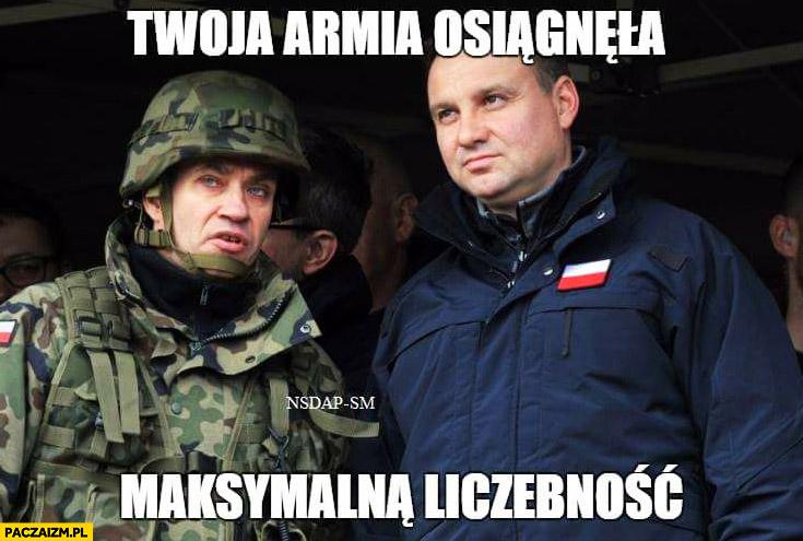 Andrzej Duda Twoja armia osiągnęła maksymalną liczebność żołnierz