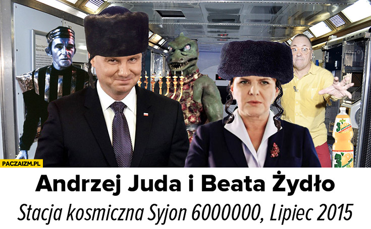 Andrzej Juda i Beata Żydło stacja kosmiczna Syjon 6000000 Duda Szydło