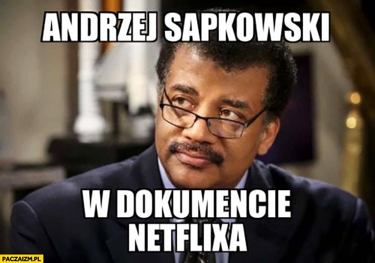 Andrzej Sapkowski w dokumencie Netflixa czarny murzyn