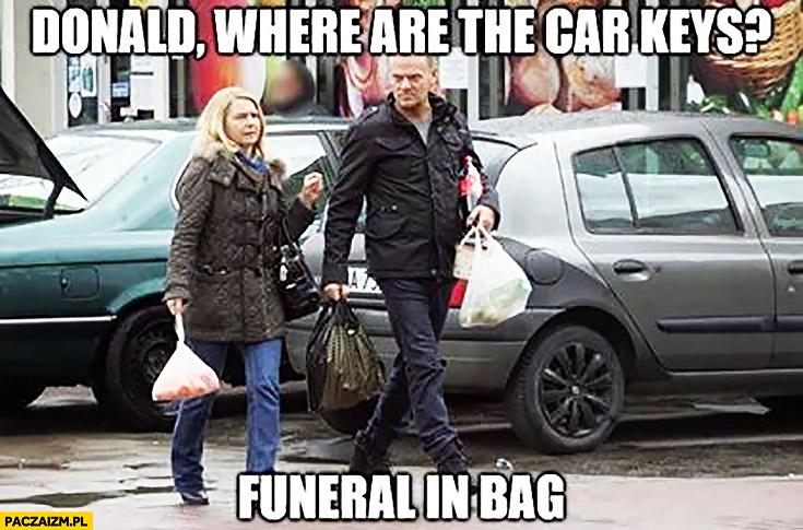 Angielski z Tuskiem gdzie kluczyki pogrzeb w torbie funeral in bag