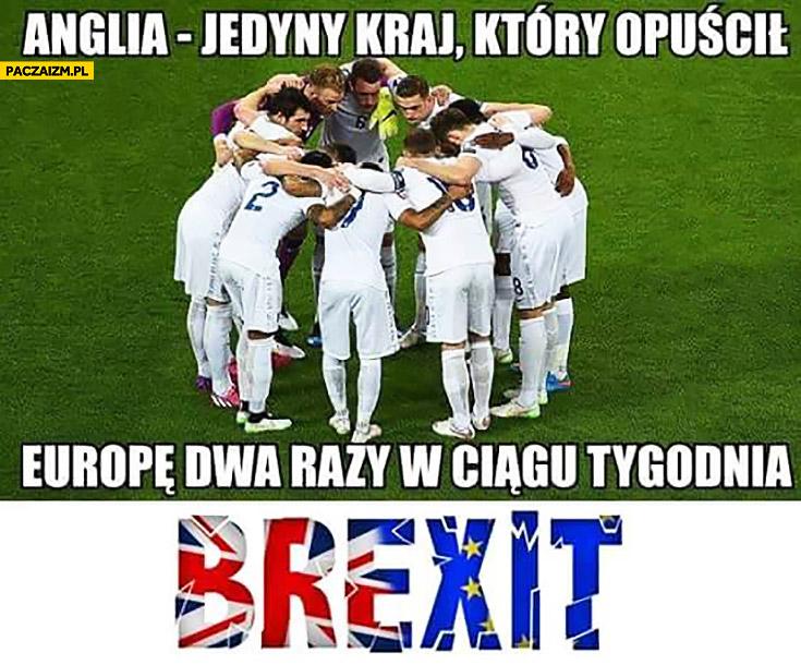 Anglia – jedyny kraj, który opuścił Europę dwa razy w ciągu tygodnia Brexit Euro