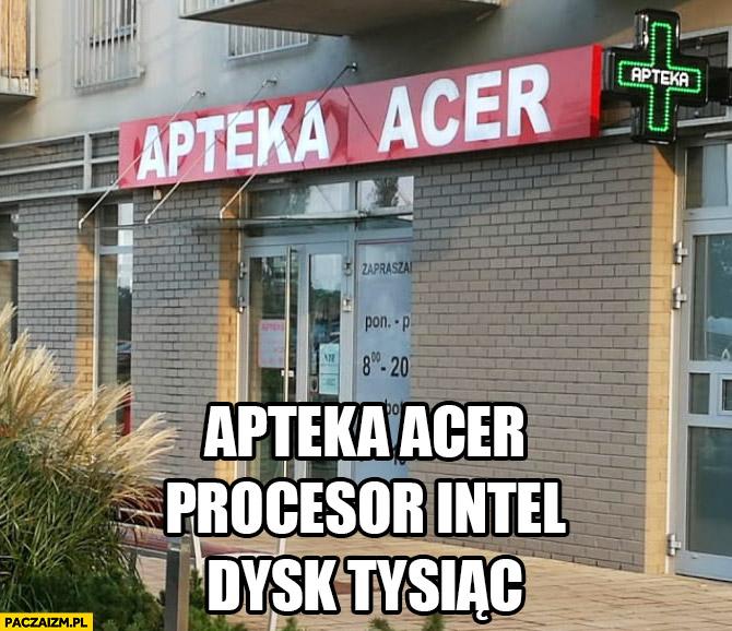 Apteka Acer, procesor Intel, dysk tysiąc reklama