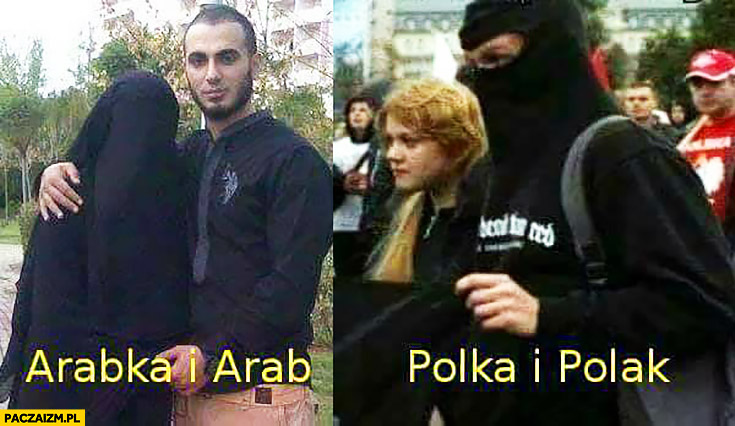 Arabka i Arab vs Polka i Polak hidżab burka kominiarka