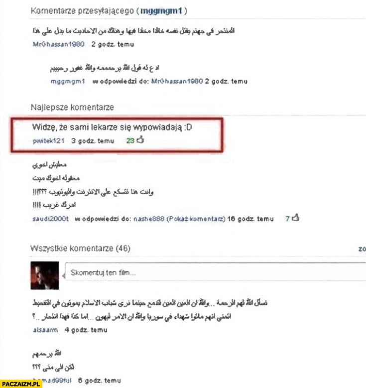 Araby muzułmanie widzę że sami lekarze się wypowiadają