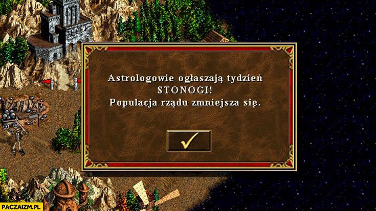Astrologowie ogłaszają tydzień Stonogi populacja rządu zmniejsza się heroes of might and magic