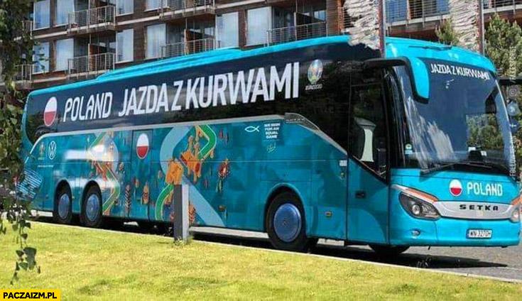 Autobus autokar reprezentacji polski jazda z kurwami przeróbka