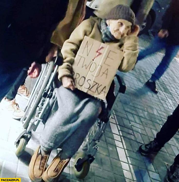Babcia na strajku aborcyjnym nie Twoja broszka