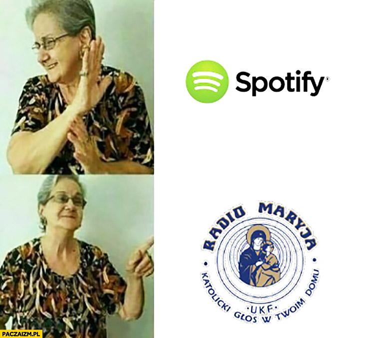 Babcia Spotify – nie, woli Radio Maryja