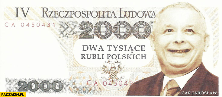 Banknot Kaczyński dwa tysiące rubli polskich car Jarosław IV rzeczpospolita ludowa