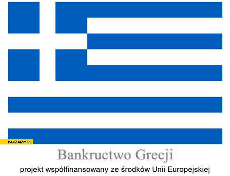 Bankructwo Grecji projekt współfinansowany ze środków Unii Europejskiej