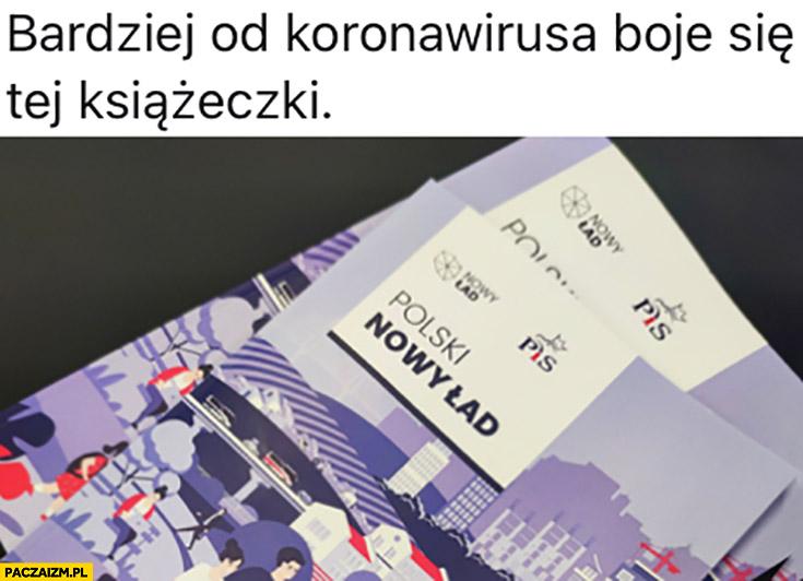 Bardziej od koronawirusa boje się tej książeczki polski nowy ład PiS
