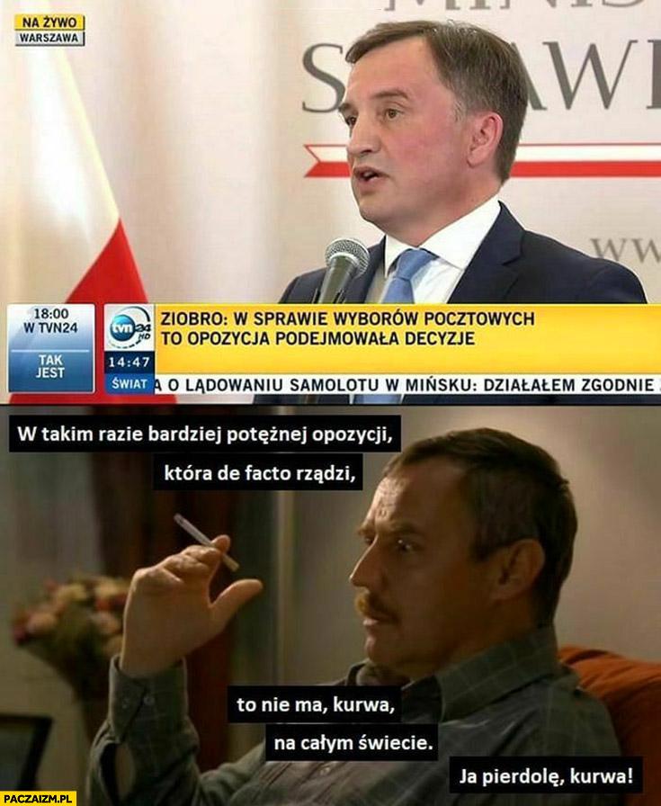 Bardziej potężnej opozycji która de facto rządzi niż w Polsce nie ma na całym świecie Ziobro dzień świra