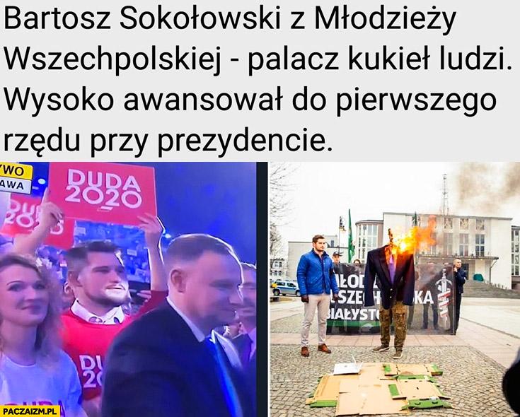 Bartosz Sokołowski z młodzieży wszechpolskiej palacz kukieł ludzi wysoko awansował do pierwszego rzędu przy prezydencie Andrzej Duda