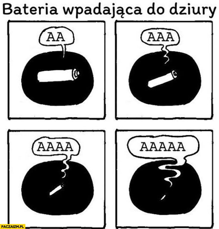 Bateria wpadająca do dziury aa aaa aaaa