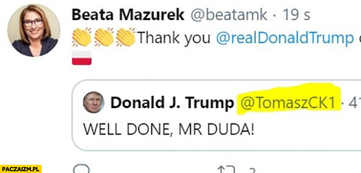 Beata Mazurek well done Mr Duda Donald Trump fejkowy tweet