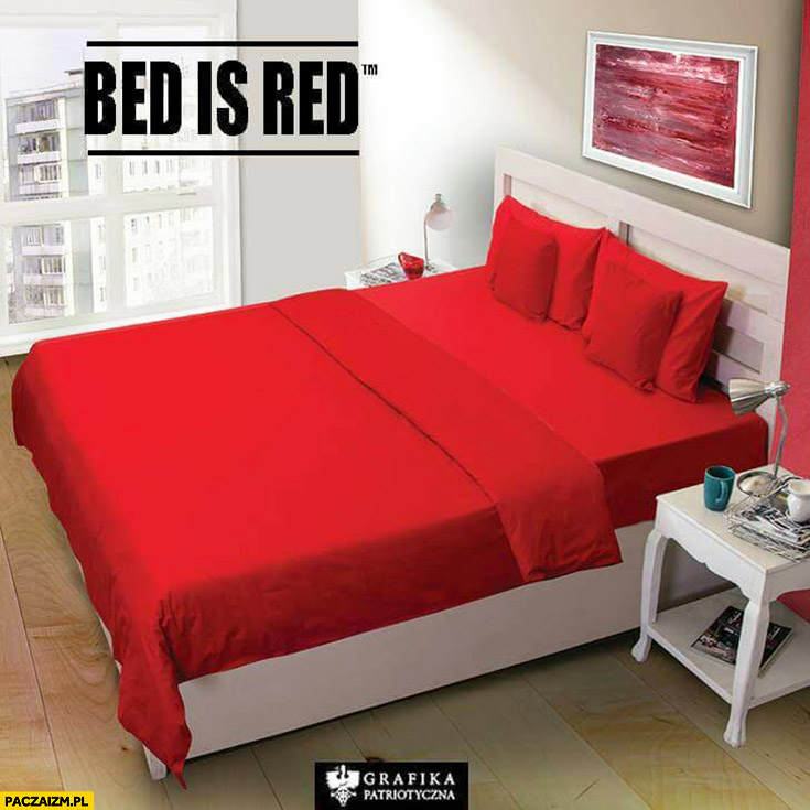 Bed is Red przeróbka Red is Bad