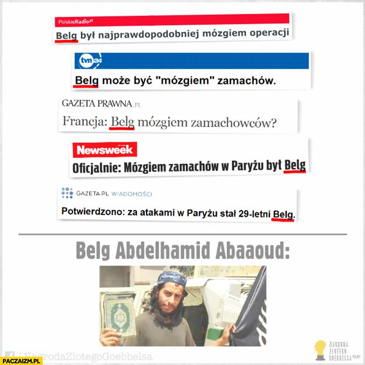 Belg był mózgiem zamachowców ataki w Paryżu Abdelhamid Abaaoud muzułmanin ISIS nagłówki prasowe