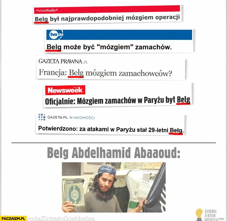 Belg był mózgiem zamachowców muzułmanin nagłówki gazet