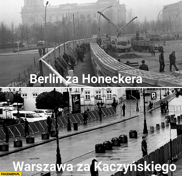 Berlin za Honeckera, Warszawa za Kaczyńskiego porównanie