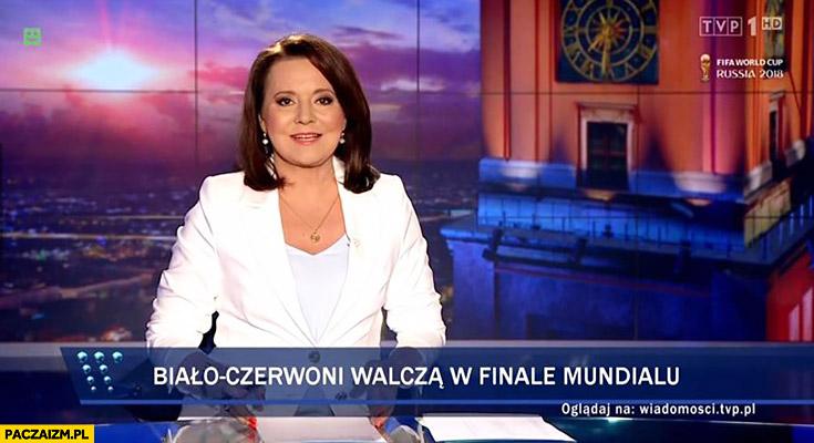 Biało-czerwoni walczą w finale mundialu Chorwacja pasek Wiadomości TVP