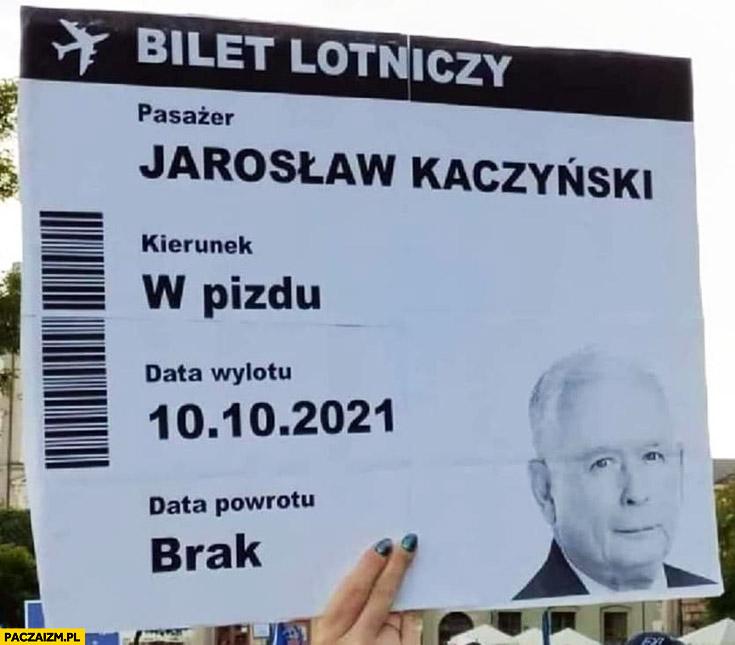 Bilet lotniczy dla Kaczyńskiego kierunek w pizdu data powrotu brak