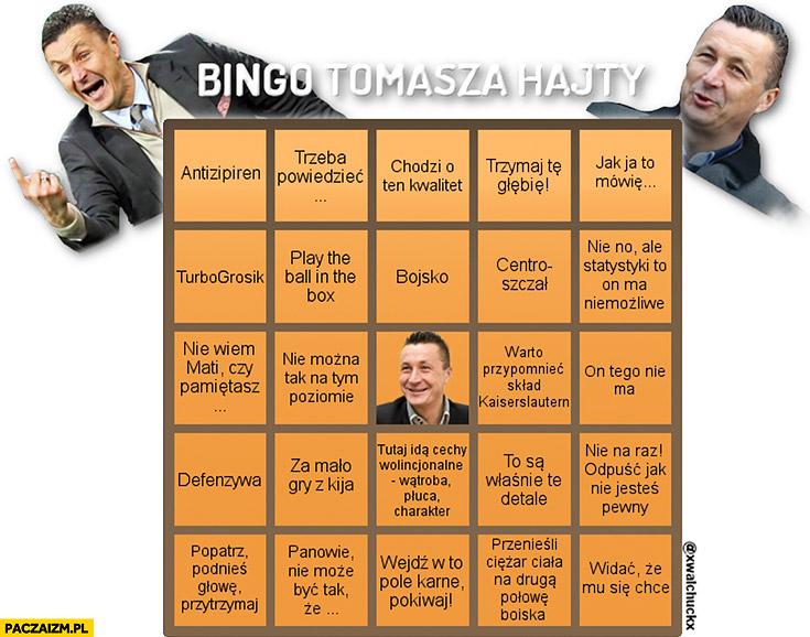 Bingo Tomasza Hajty powiedzenia cytaty