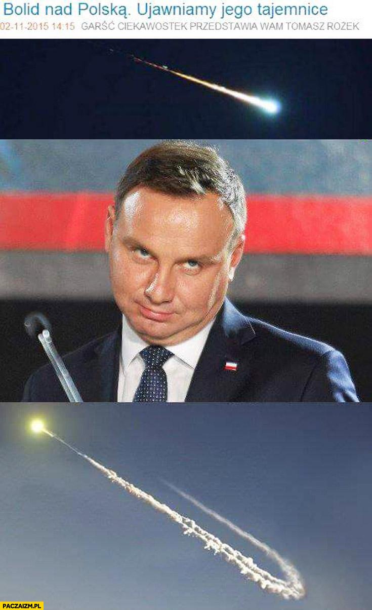 Bolid nad Polską Duda zawraca