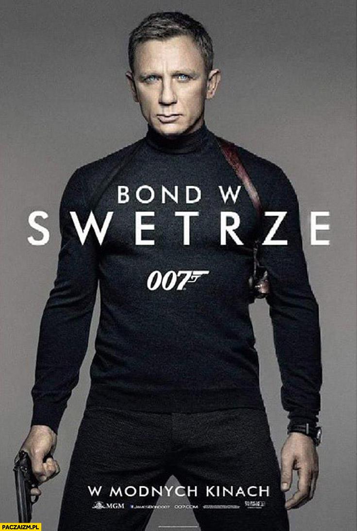 Bond w swetrze