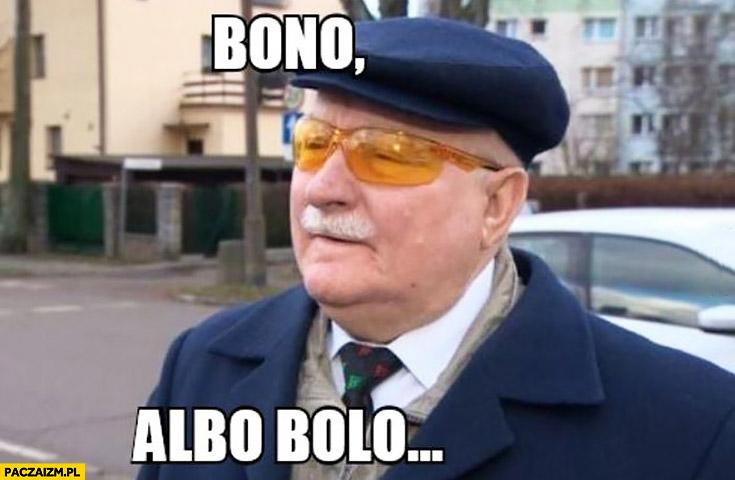 Bono albo Bolo Lech Wałęsa w żółtych okularach