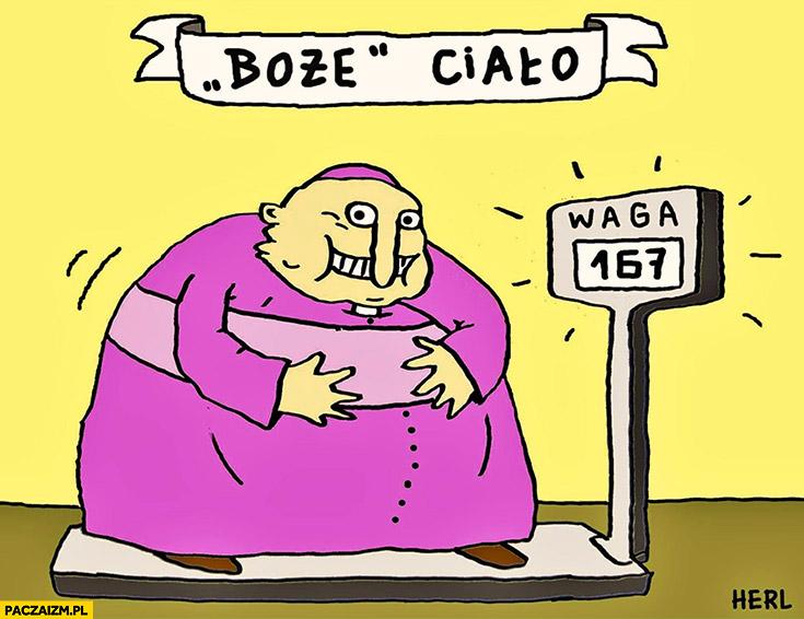 Boże ciało gruby ksiądz proboszcz biskup na wadze herl