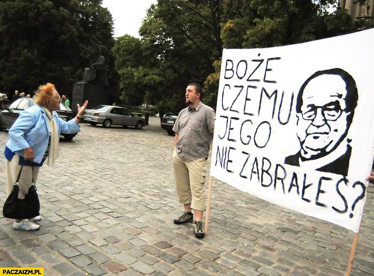 Boże czemu jego nie zabrałeś? Tadeusz Rydzyk transparent