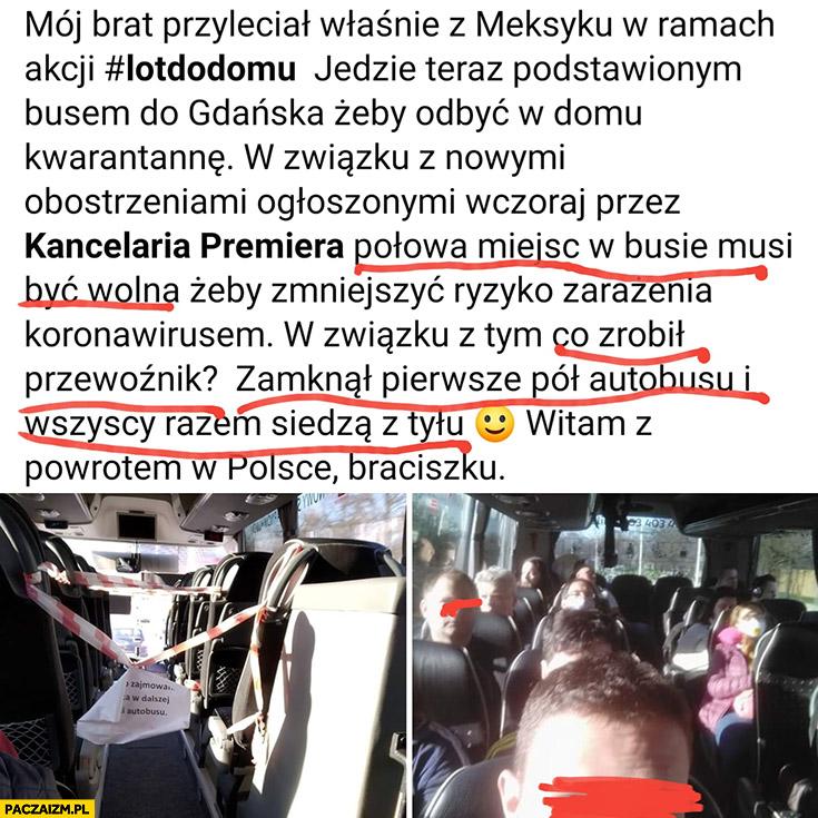 Brat przyleciał z Meksyku w ramach #lotdodomu, kierowca zamknął pierwsze pół autobusu, wszyscy siedzą razem z tyłu