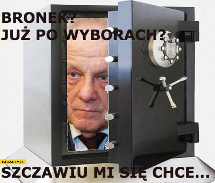 Bronek już po wyborach szczawiu mi się chce Niesiołowski w sejfie