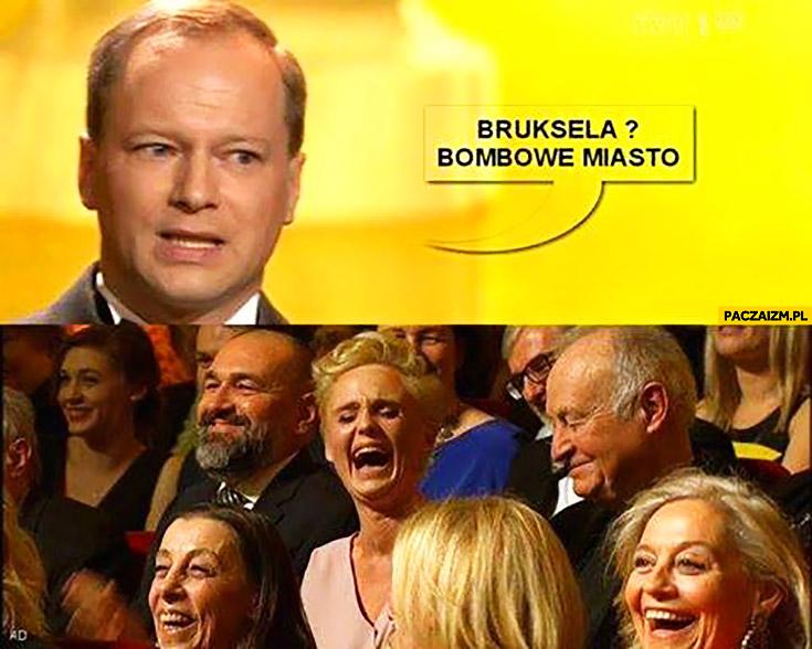 Bruksela bombowe miasto Maciej Stuhr żartuje