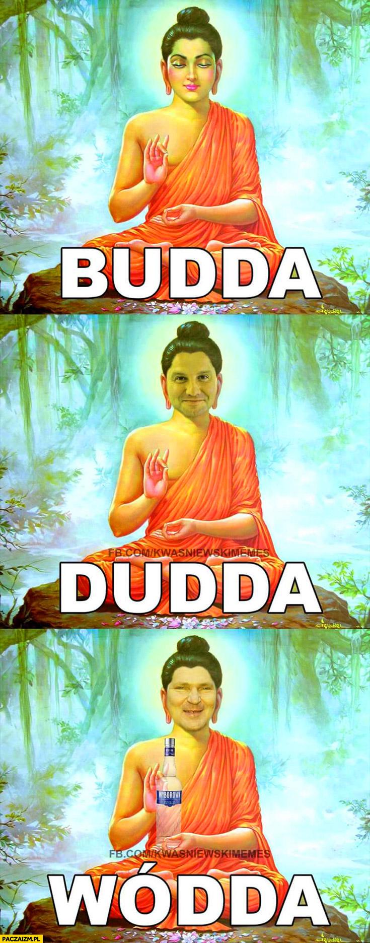 Budda Dudda Wódda Kwaśniewski