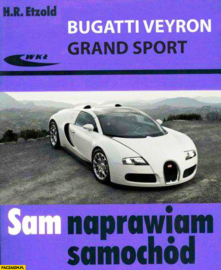 Bugatti Veyron sam naprawiam samochód książka podręcznik