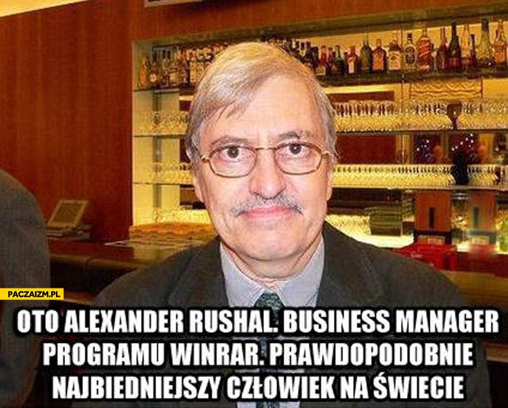 Business manager programu Winrar najbiedniejszy człowiek na świecie