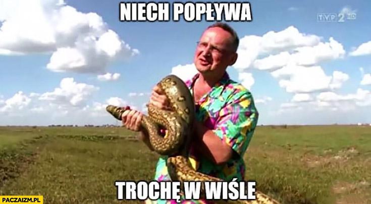 Cejrowski pyton w Warszawie niech popływa trochę w Wiśle