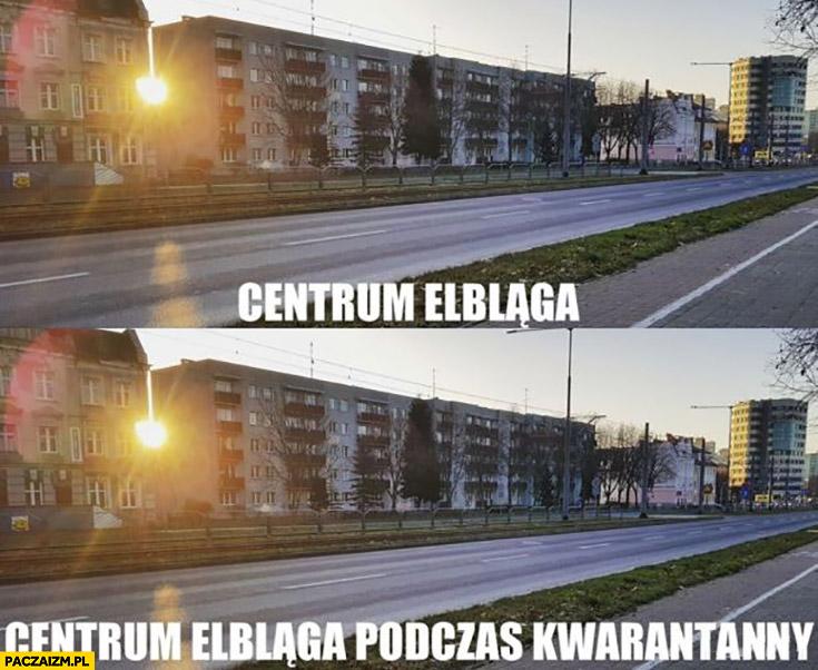 Centrum Elbląga bez i podczas kwarantanny pusto