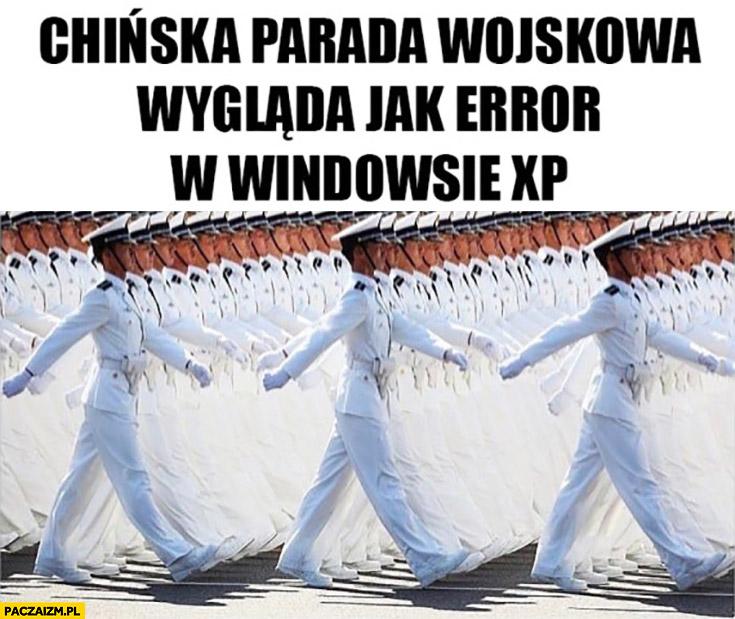 Chińska parada wojskowa wygląda jak error w Windowsie XP