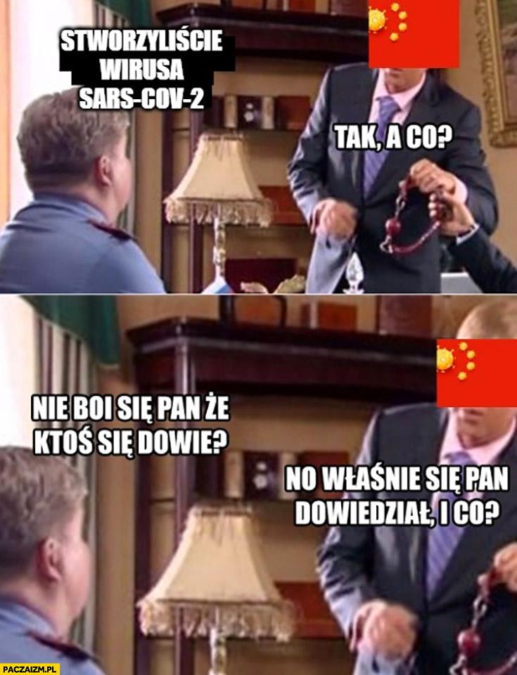 Chiny stworzyliście koronawirusa tak a co nie boi się pan, że ktoś się dowie? No właśnie się pan dowiedział i co?