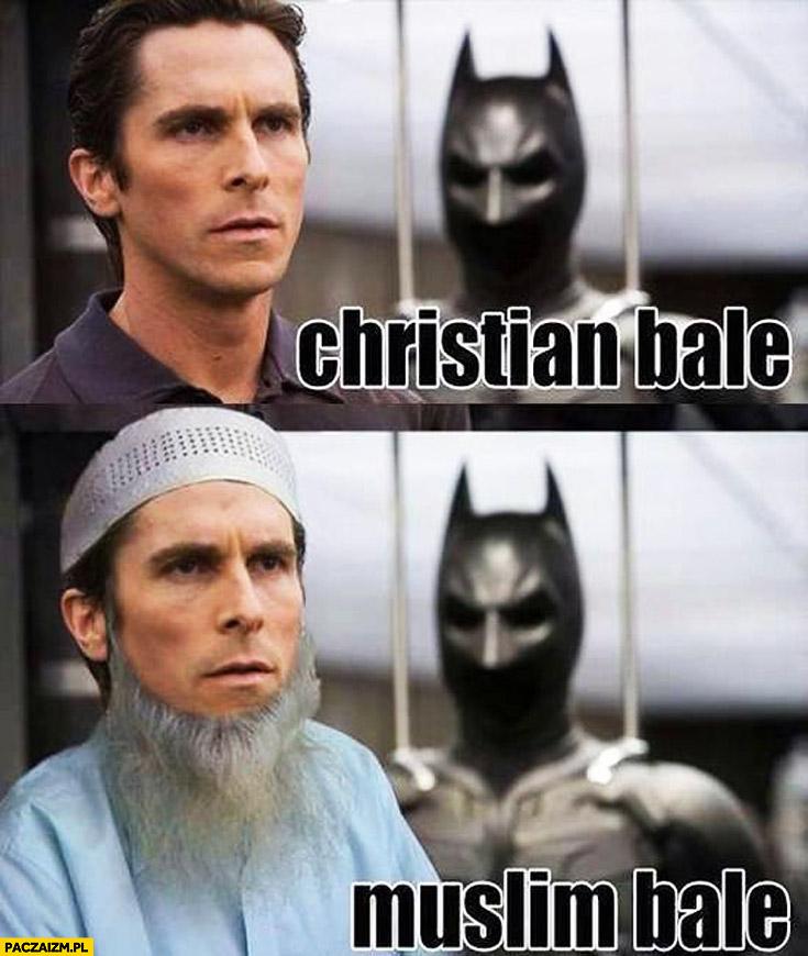 Christian Bale Muslim Bale