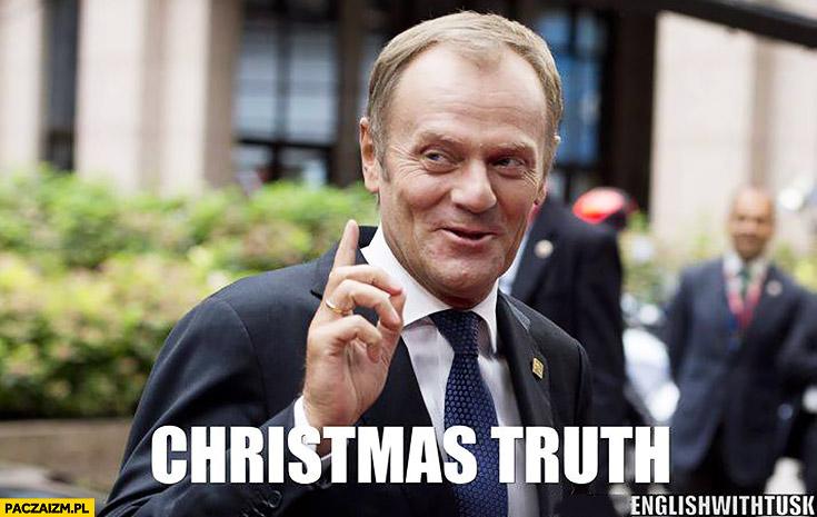 Christmas Truth święta prawda. Angielski z Tuskiem