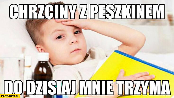 Chrzciny z Peszkinem do dzisiaj mnie trzyma Peszko dziecko córka Lewandowskiego