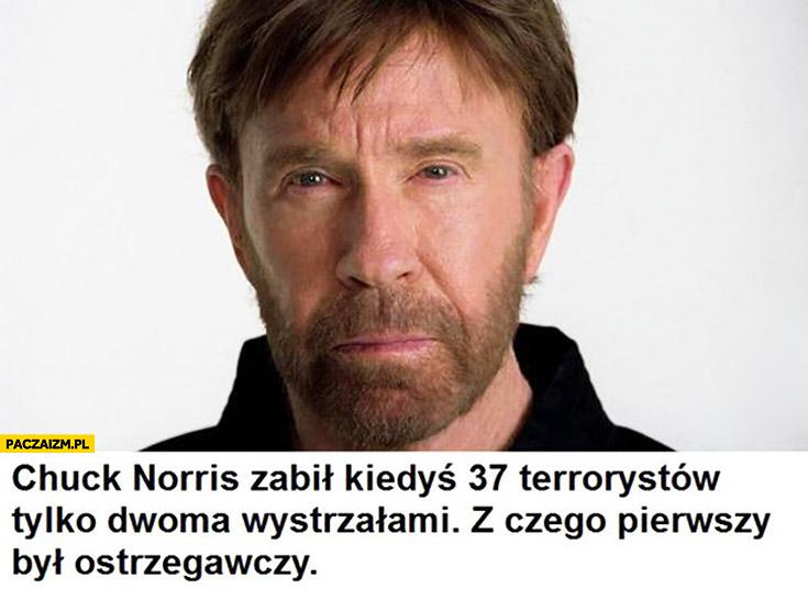 Chuck Norris zabił 37 terrorystów dwoma strzałami pierwszy był ostrzegawczy