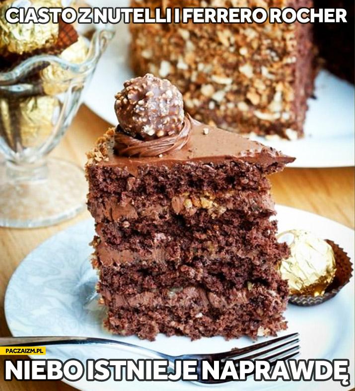 Ciasto z Nutelli i Ferrero Rocher niebo istnieje naprawdę