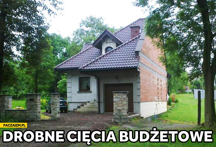 Cięcia budżetowe pół domu przecięty dom