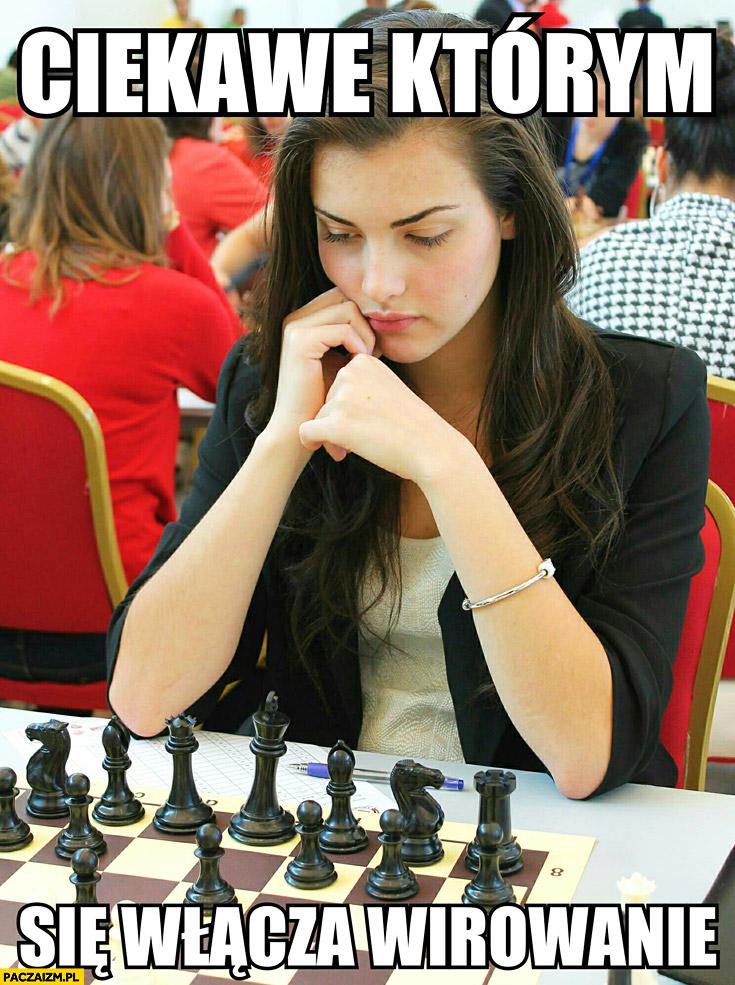 Ciekawe którym się włącza wirowanie dziewczyna szachy szachistka