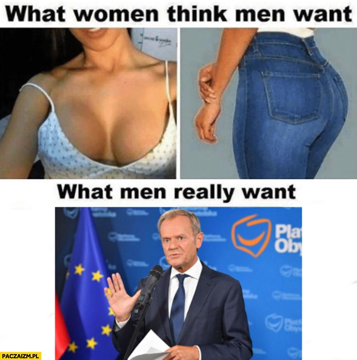 Co kobiety myślą, że faceci chcą vs co faceci naprawdę chcą powrotu Donalda Tuska