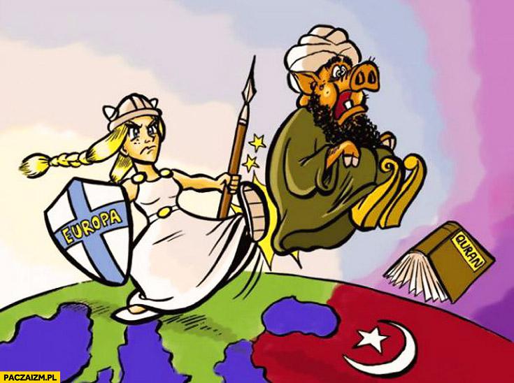 Co powinna zrobić Europa wykopaś islam świniak muzułmanie